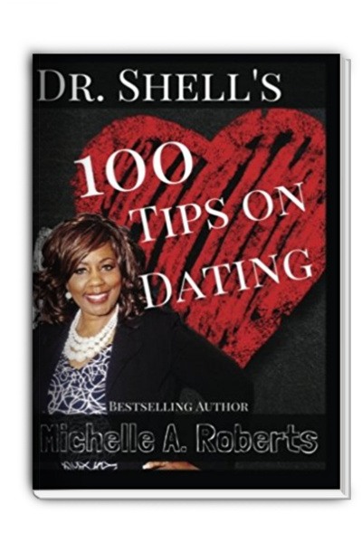 Dr. Shell's 100 Dating Tips (Volume 1)